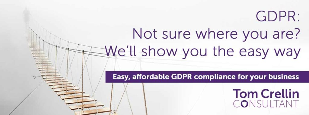 GDPR: Not sure where you are? We'll show you the easy way.  Easy, affordable GDPR compliance for your buisness